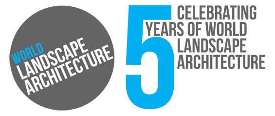 Celebrating 5 years of World Landscape Architecture